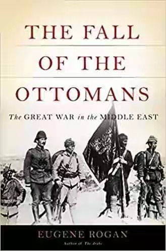 "Sookoobidda Buugga: ""The fall of the Ottomans the great war in the middle east 1914-1920"" (WQ: Axmed Sulaymaan)"